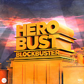 Blockbuster by heRobust