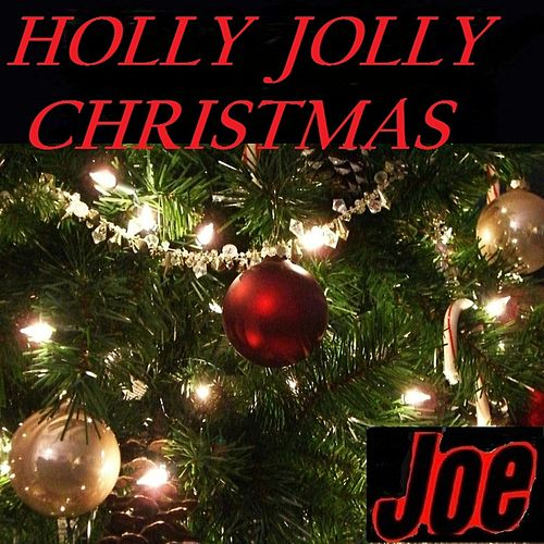 HOLLY JOLLY CHRISTMAS (Live) by Joe