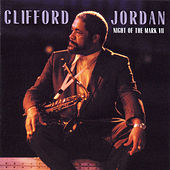 Night of the Mark 7 by Clifford Jordan