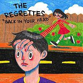Back in Your Head by The Regrettes