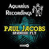 Spanish Fly by Paul Jacobs