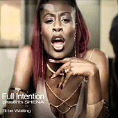 I'll Be Waiting by Full Intention