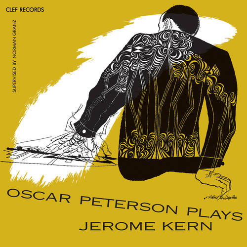 Oscar Peterson Plays Jerome Kern by Oscar Peterson