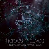 Herbes Mauves by Plaisir de France (1)
