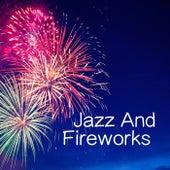Jazz And Fireworks van Various Artists