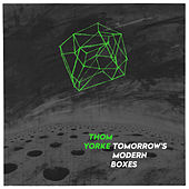 Tomorrow's Modern Boxes by Thom Yorke