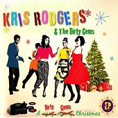 A Dirty Gems Christmas by Kris Rodgers and the Dirty Gems