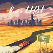 Rerun City by Reina del Cid