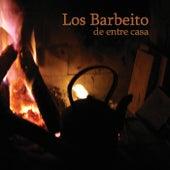 De Entre Casa by Los Barbeito