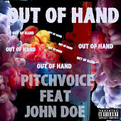 Out Of Hand by Pitchvoice