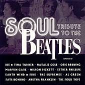 Play & Download Soul Tribute to the Beatles by Various Artists | Napster
