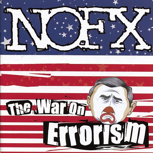 Play & Download The War On Errorism by NOFX | Napster