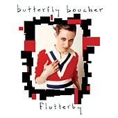 Play & Download Flutterby by Butterfly Boucher | Napster