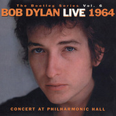 Play & Download The Bootleg Vol. 6 - Bob Dylan Live 1964 by Bob Dylan | Napster