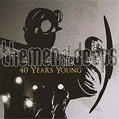40 Years Young by Men of the Deeps