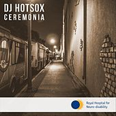 Ceremonia by DJ Hotsox
