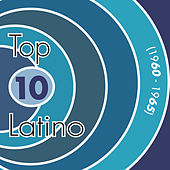 Top Ten Latino, Vol. 3: 1960-1965 by Various Artists