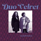Saxophobia von Duo Velvet