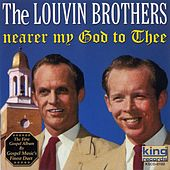 Play & Download Nearer My God to Thee by The Louvin Brothers | Napster