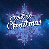 Electric Christmas IV by Various Artists