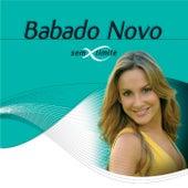 Babado Novo Sem Limite von Various Artists