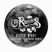Silver Night (Christian Liebeskind Remix) by The Rasmus