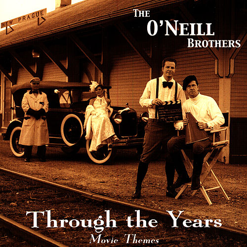 Through The Years by The O'Neill Brothers