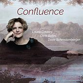 Confluence (feat. Chris Bates & Dave Schmalenberger) by Laura Caviani