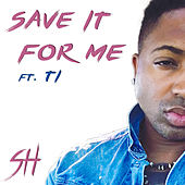 Save It For Me by Sam Harmonix