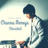 Channa Mereya (Revisited) de Folk Studios