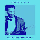 High and Low Blues by Lightnin' Slim