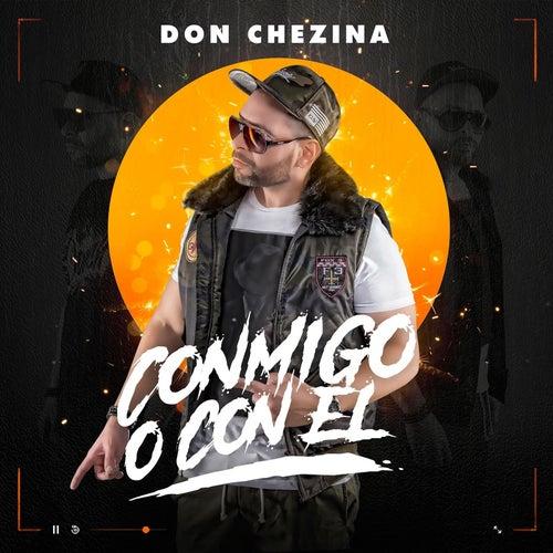 Conmigo o con el by Don Chezina