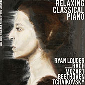 Relaxing Classical Piano by Ryan Louder