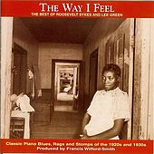 The Way I Feel by Roosevelt Sykes