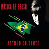 Música de Brasil, Astrud Gilberto by Astrud Gilberto