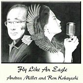 Fly Like an Eagle by Andrea Miller