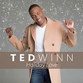 Holiday Love by Ted Winn