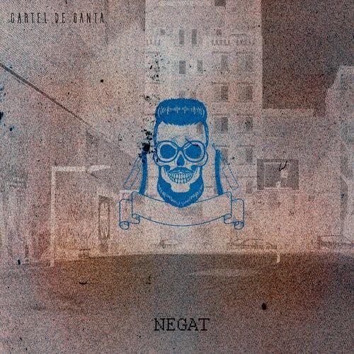 Negat by Cartel De Santa