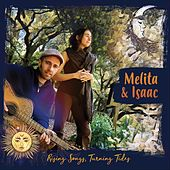 Rising Songs, Turning Tides by Melita and Isaac