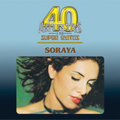 Play & Download 40 Artistas by Soraya | Napster