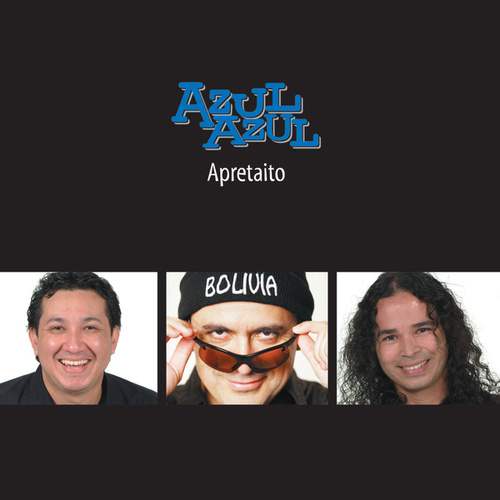 Play & Download Apretaito by Azul Azul | Napster