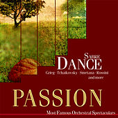 Passion: Most Famous Orchestal Spectaculars - Sabre Dance by Various Artists