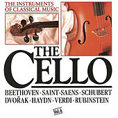 Play & Download The Instrument of Classical Music - The Cello by Various Artists | Napster