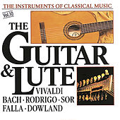 The Instrument of Classical Music - The Guitar & Lute by Various Artists