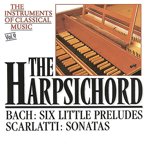 Play & Download The Instrument of Classical Music - The Harpsichord by Various Artists | Napster