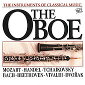 The Instrument of Classical Music - The Oboe by Various Artists