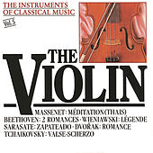 The Instrument of Classical Music - The Violin by Various Artists
