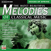 Play & Download The Most Beautiful Melodies Of Classical Music, Vol. 2 by Various Artists | Napster