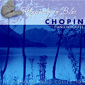 The Ulimate Piano Collection - Chopin: Piano Favorites by Various Artists