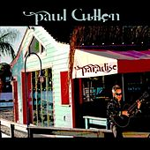 Play & Download Paradise by Paul Cullen | Napster